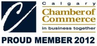 Proud Member of the Calgary Chamber of Commerce 2012